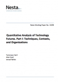 Quantitative Analysis of Technology Futures. Part I: Techniques, Contexts, and Organizations