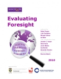 Evaluating Foresight: Fully-Fledged Evaluation of CTFP