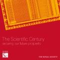 The Scientific Century: securing our future prosperity