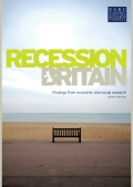 Recession Britain: Findings from economic and social research